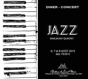 Dîner concert Jazz Sam Jauny Quintet @ Chateau de Saint-Marc | Saint-Nazaire | Pays de la Loire | France